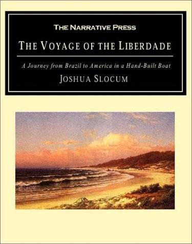 9781589761087: Voyage of the Liberdade: A Journey from Brazil to America in a Hand-Built Boat