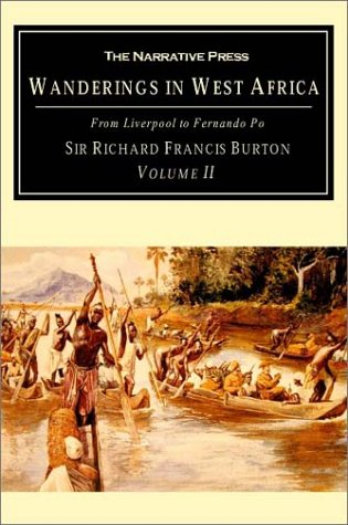 9781589761162: Wanderings in West Africa, Volume 2: From Liverpool to Fernando Po (v. 2)