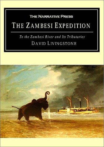 9781589761223: A Popular Account of Dr. Livingstone's Expedition to the Zambesi: And Its Tributaries and the Discovery of Lakes Shirwa and Nyassa 1858-1864