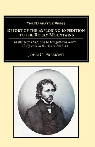Report of the Exploring Expedition (1589762002) by Fremont, John C.