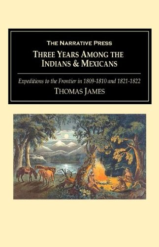 9781589762022: Three Years Among the Indians and Mexicans
