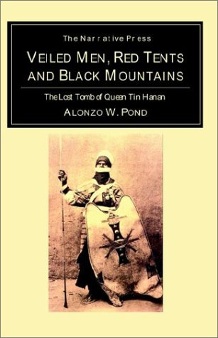 9781589762060: Veiled Men, Red Tents, and Black Mountains