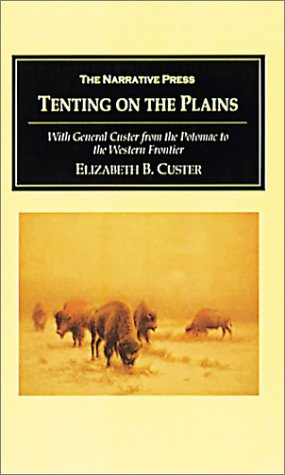 9781589762299: Tenting on the Plains: With General Custer from the Potomac to the Western Frontier