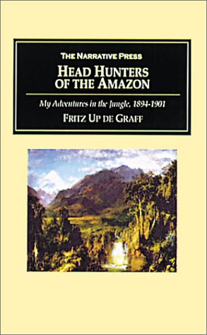 9781589762336: Head Hunters of the Amazon: My Adventures in the Jungle, 1894-1901