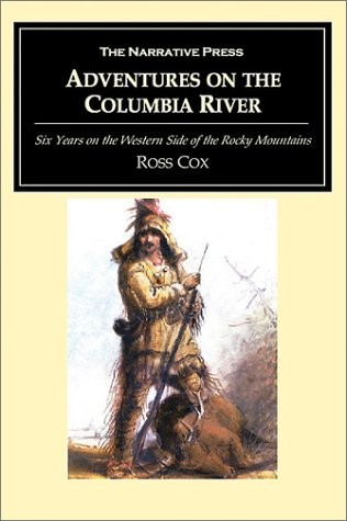 9781589762343: Adventures on the Columbia River