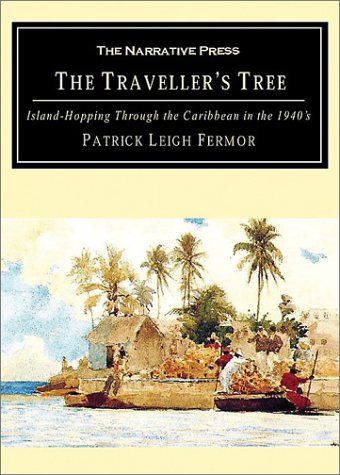9781589762480: The Traveller's Treee: Island-Hopping Through the Caribbean in the 1940's