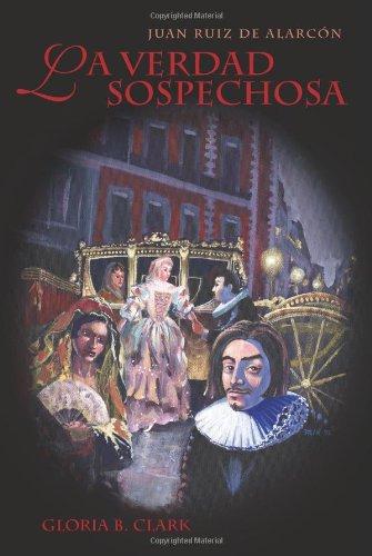 9781589770058: La Verdad Sospechosa (Cervantes & Co. Spanish Classics) (Spanish Edition)