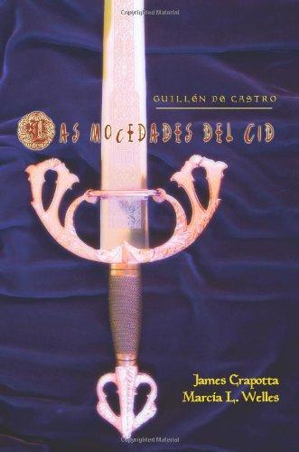 9781589770065: Las Mocedades del Cid (Juan de La Cuesta-Hispanic Monographs) (Spanish Edition)