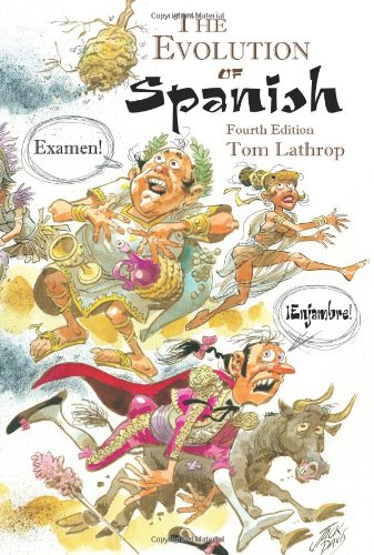 9781589770140: The Evolution of Spanish (Linguistic)