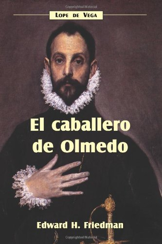 9781589770201: El caballero de Olmedo (Spanish Edition) (Cervantes & Co. Spanish Classics)