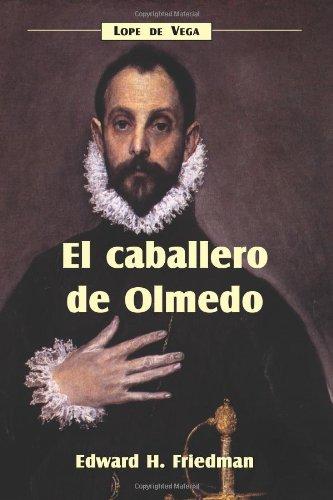 9781589770201: El Caballero De Olmedo: Lope de Vega