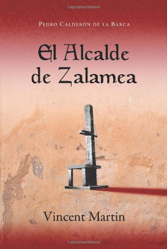 Alcalde De Zalamea: Pedro Calderon de