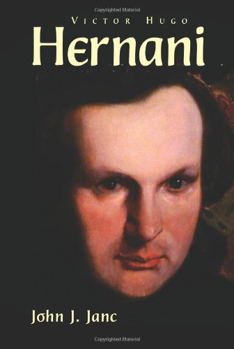 Hernani (Moliere & Co. French Classics) (French: Victor Hugo