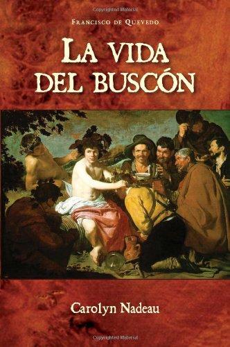 9781589770430: La Vida del Buscon (Cervantes & Co. Spanish Classics) (Spanish Edition)