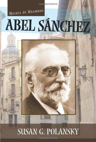 9781589770546: Abel Sanchez (Cervantes & Co. Spanish Classics) (Spanish Edition)