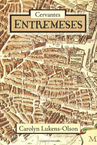 9781589770621: Cervantes' Entremeses (European Masterpieces, Cervantes & Co. Spanish Classics)