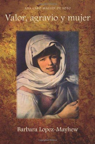9781589770638: Valor, Agravio y Mujer (Cervantes & Co. Spanish Classics)