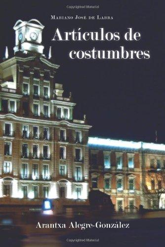 9781589770737: Articulos de Costumbres (Cervantes & Co. Spanish Classics)