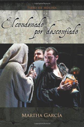 9781589770751: El Condenado Por Desconfiado (European Masterpieces Cervantes & Co. Spanish Classics) (Spanish Edition)