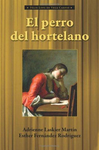 9781589770782: El Perro del Hortelano (Cervantes & Co. Spanish Classics) (Spanish Edition)