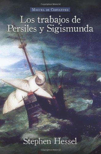 9781589770911: Los Trabajos de Persiles y Sigismunda (European Masterpieces Cervantes & Co. Spanish Classics)