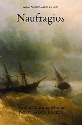 9781589770942: Naufragios (Spanish Edition)