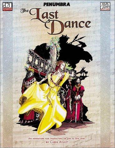 9781589780071: The Last Dance (Penumbra/D20)