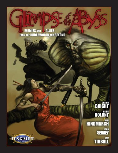 Glimpse of the Abyss (Feng Shui) (1589780736) by Darrin Bright; Chris Dolunt; Will Hindmarch; John Seavey; Jeff Tidball