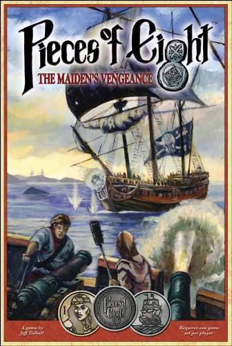 Pieces of Eight: The Maiden's Vengeance (1589780906) by Jeff Tidball