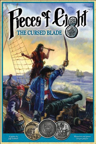 Pieces of Eight: The Cursed Blade (1589780914) by Jeff Tidball