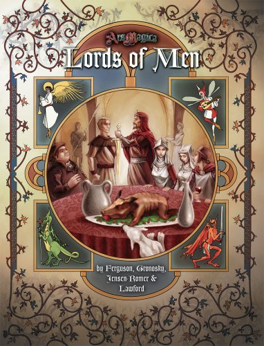 Lords of Men (Ars Magica Fantasy Roleplaying): Timothy Ferguson/ Andrew Gronosky/ Chris ...
