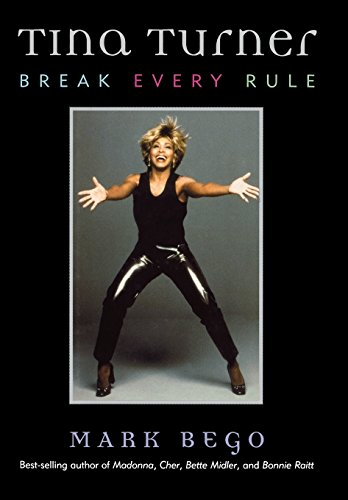 9781589790209: Tina Turner: Break Every Rule