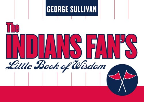 The Indians Fan's Little Book of Wisdom (1589790332) by Sullivan, George