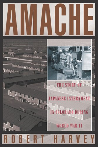9781589790384: Amache: The Story of Japanese Internment in Colorado during World War II