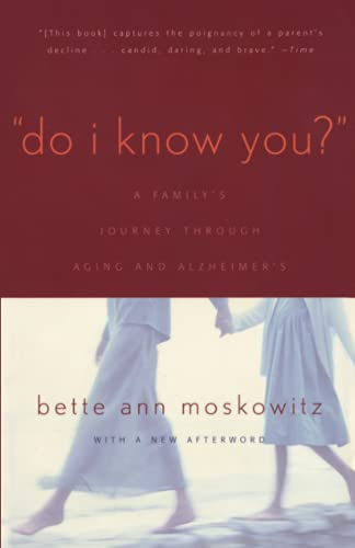 9781589790704: Do I Know You?: A Family's Journey Through Aging and Alzheimer's