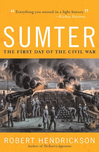 9781589790964: Sumter: The First Day of the Civil War