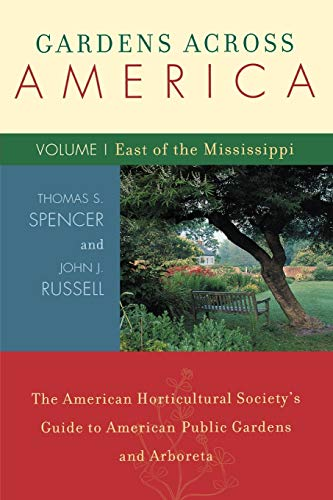 Gardens Across America, East of the Mississippi: Russell, John H.,