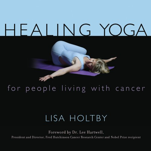9781589791053: Healing Yoga for People Living with Cancer