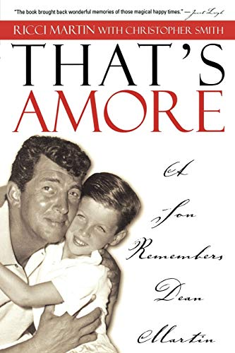 9781589791404: That's Amore: A Son Remembers Dean Martin