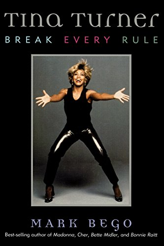 9781589792531: Tina Turner: Break Every Rule