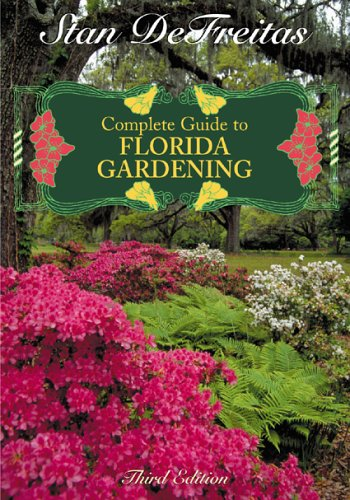 9781589792562: Complete Guide to Florida Gardening