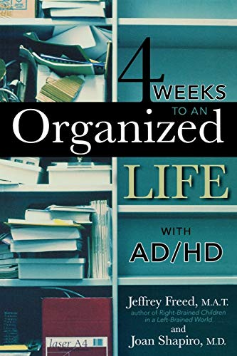9781589793262: 4 Weeks To An Organized Life With AD/HD
