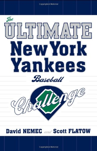 The Ultimate New York Yankees Baseball Challenge (1589793285) by David Nemec; Scott Flatow