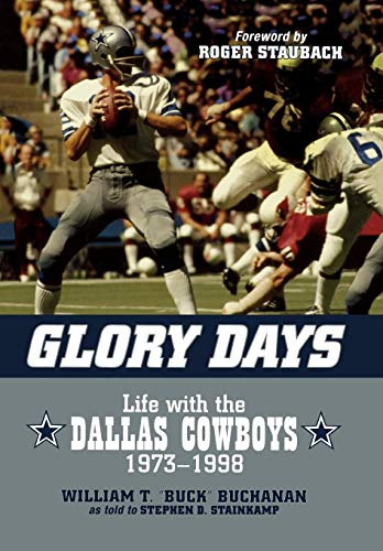 9781589793644: Glory Days: Life with the Dallas Cowboys, 1973-1998