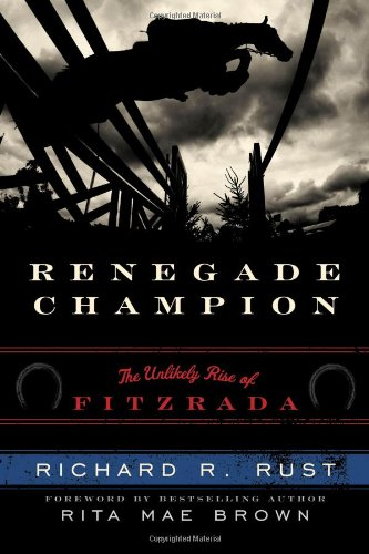 9781589793798: Renegade Champion: The Unlikely Rise of Fitzrada