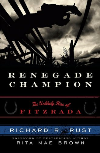 9781589794115: Renegade Champion: The Unlikely Rise of Fitzrada