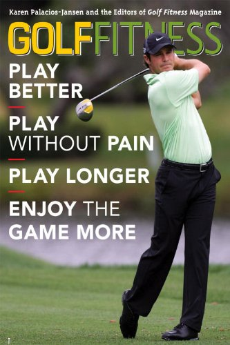 9781589794689: Golf Fitness: Play Better, Play Without Pain, Play Longer, and Enjoy the Game More