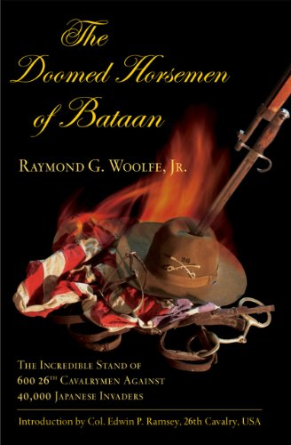 9781589794702: The Doomed Horsemen of Bataan: The Incredible Stand of 600 26th Cavalrymen Against 40,000 Japanese Invaders