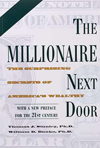 9781589795471: The Millionaire Next Door: The Surprising Secrets of America's Wealthy