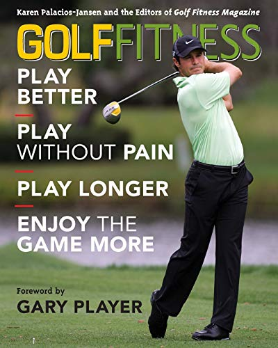9781589796119: Golf Fitness: Play Better, Play Without Pain, Play Longer, and Enjoy the Game More